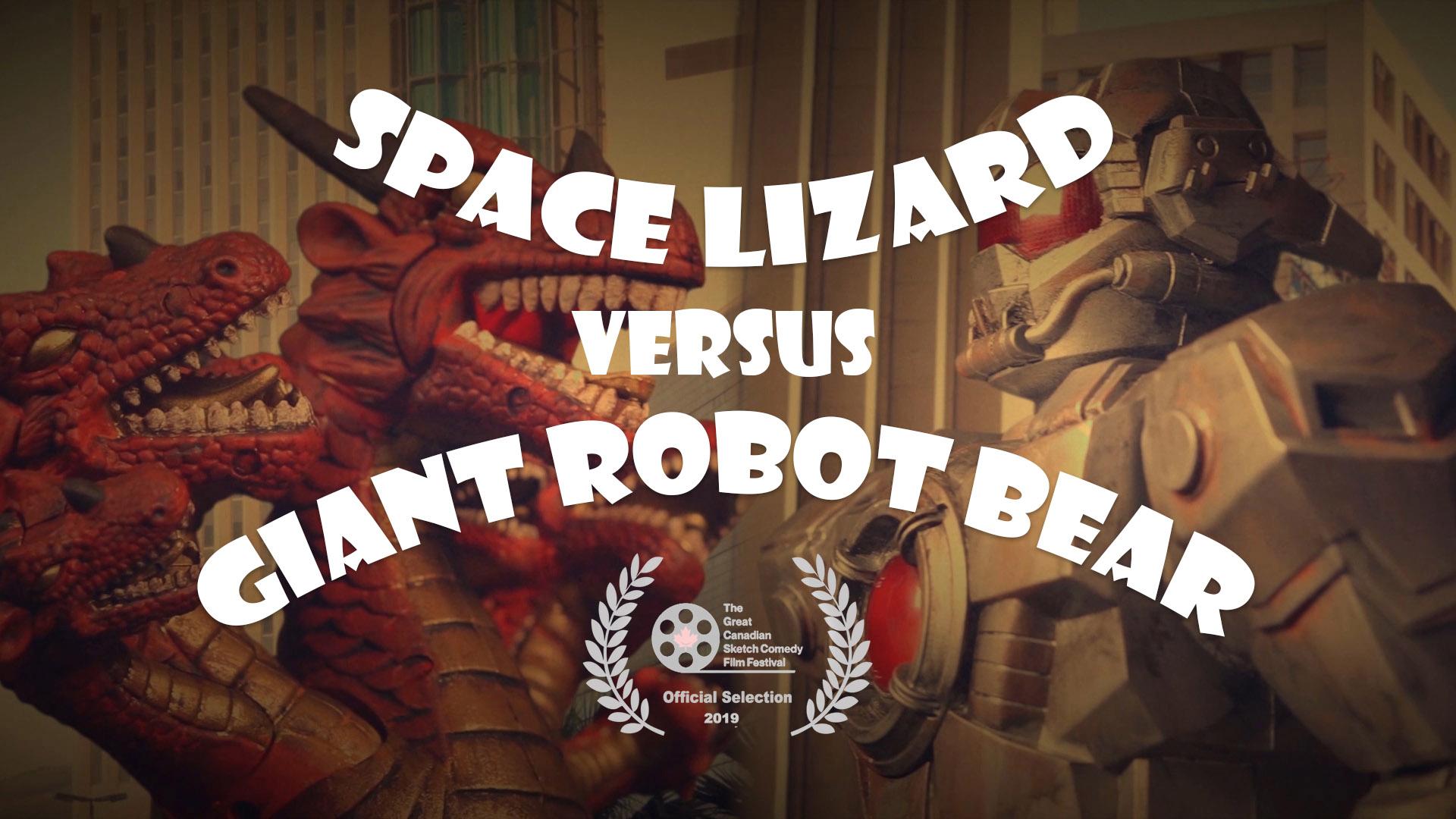 Space Lizard Versus Giant Robot Bear